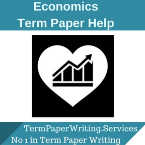 Get High-Quality Economics Term Papers on Any Topic