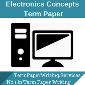 Electronics Concepts Term Paper