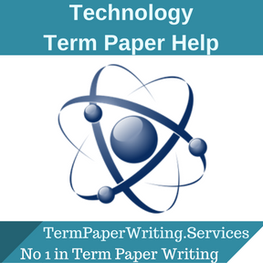 Technology Term Paper Help