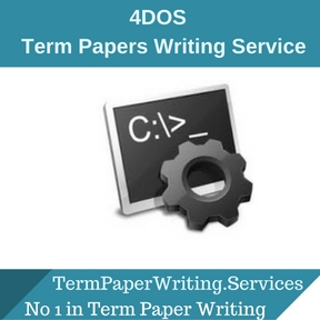 4DOS term paper Writing Service