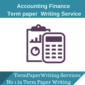 Accounting Finance term paper Writing Service