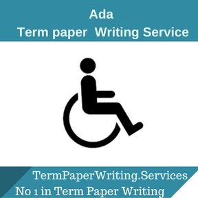 Ada term paper Writing Service
