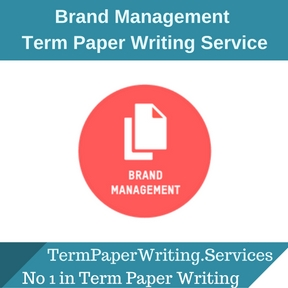 Brand Management Term Paper Writing Service
