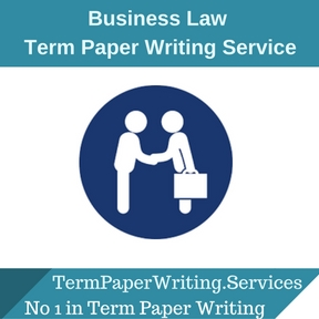 Business Law Term Paper Writing Service