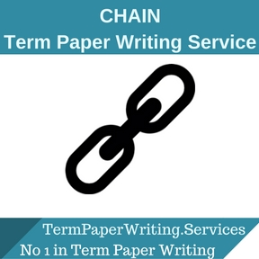 CHAIN Term Paper Writing Service