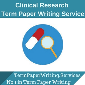 Clinical Research Term Paper Writing Service