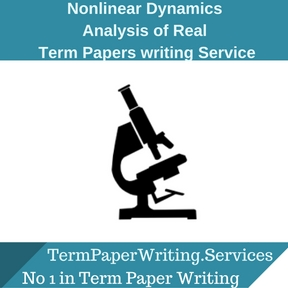 Nonlinear Dynamics Analysis of Real term paper Writing Service