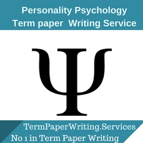 Personality Psychology Term Paper Writing Service