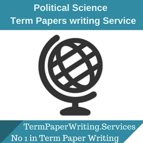 Political Science Term Paper Writing Service