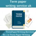 Term paper writing service uk