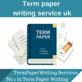 Term paper writing services guidelines