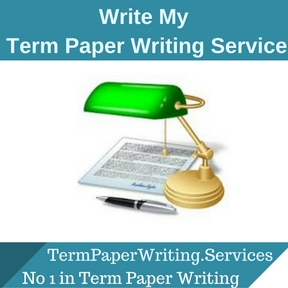 Write My Term Paper Writing Service
