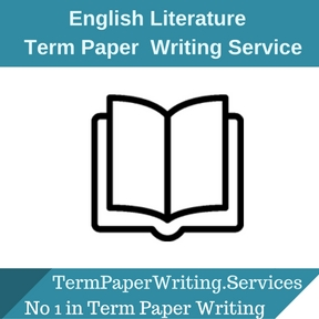 English Literature Term Paper Writing Service
