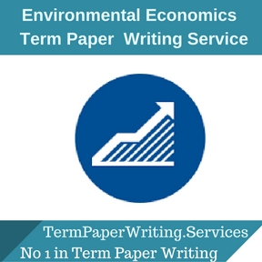 Environmental Economics Term Paper Writing ServiceEnvironmental Economics Term Paper Writing Service