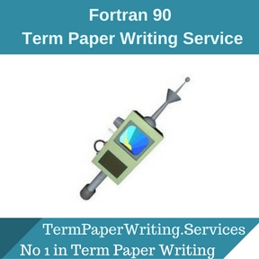 Fortran 90 Term Paper Writing Service