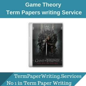 Game Theory Term Paper Writing Service