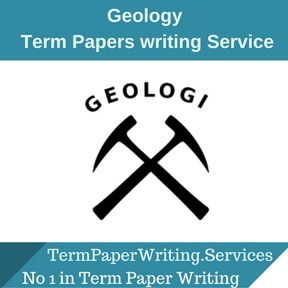 Geology Term Paper Writing Service