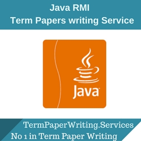 Java RMI Term Paper Writing Service