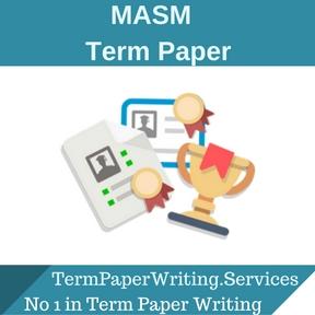 MASM Term Paper Writing Service, Essay Writing Service