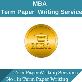 MBA Term Paper Writing Service