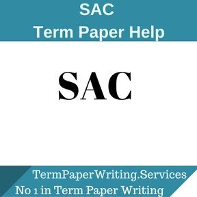 SAC Term Paper Help